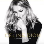 Céline Dion sort son nouvel album intitulé «Encore un soir»